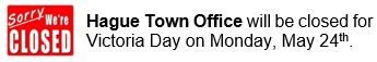 Hague Town Office Closed: Victoria Day